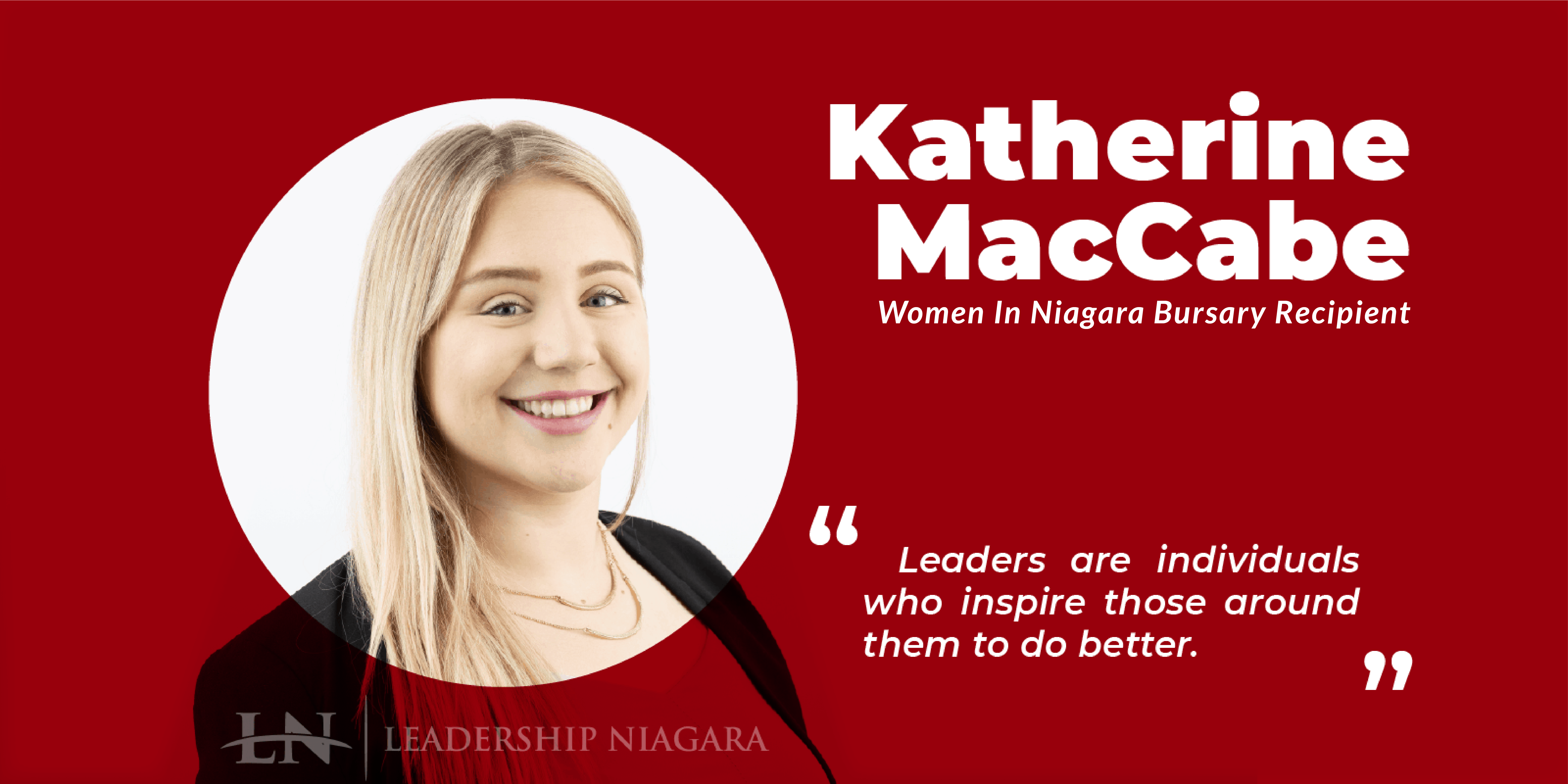 Katherine MacCabe, Women In Niagara Bursary Recipient 2018/19
