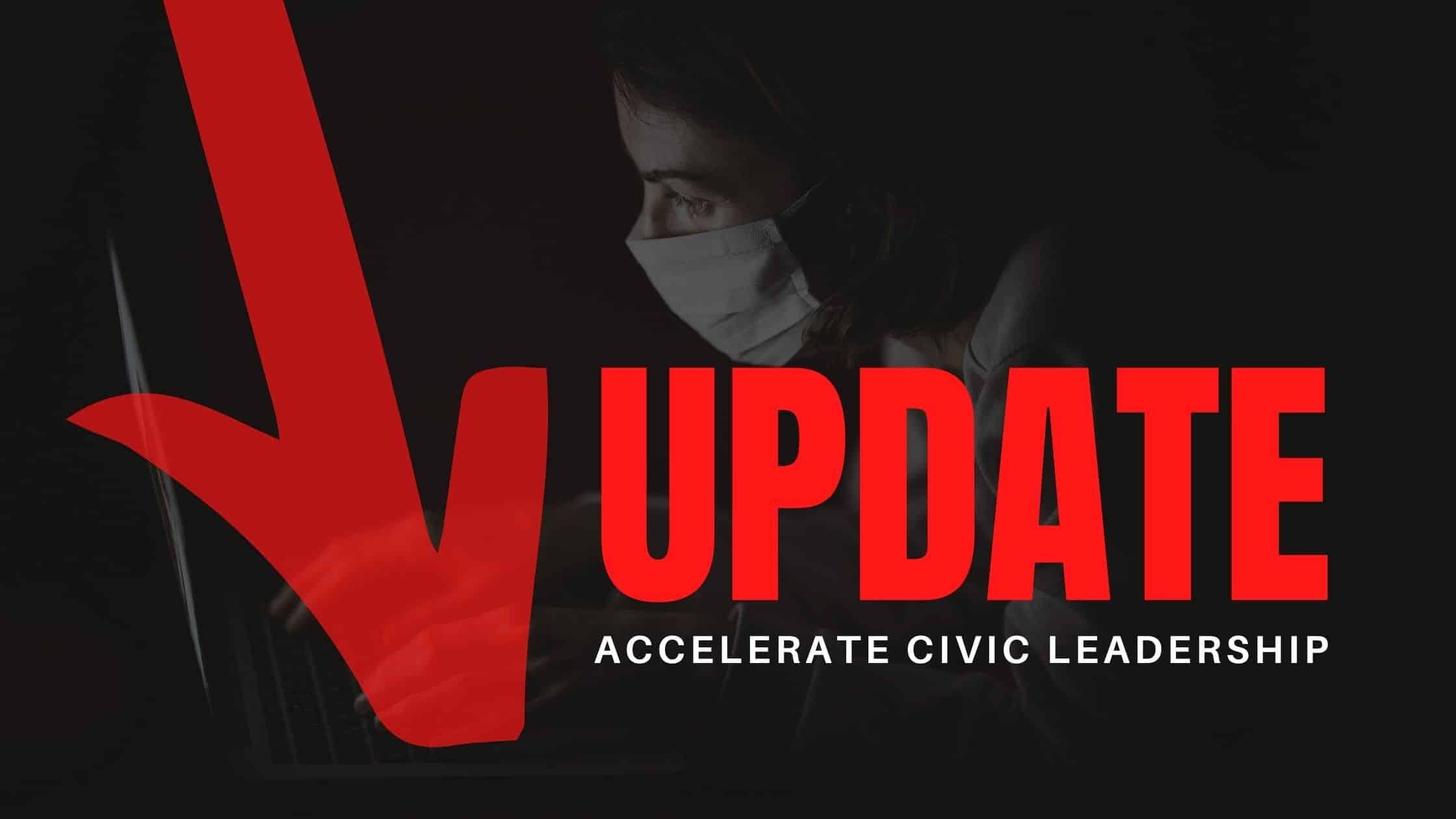 Update: Accelerate Civic Leadership