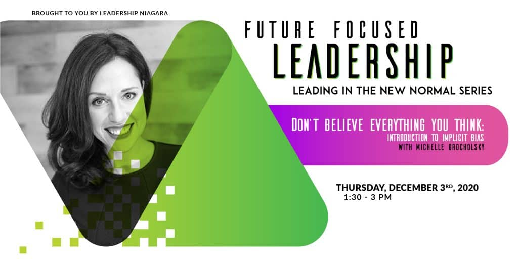 Michelle Grocholsky - Future Focused Leadership series, Empowered Equity Diversity & Inclusion Consulting
